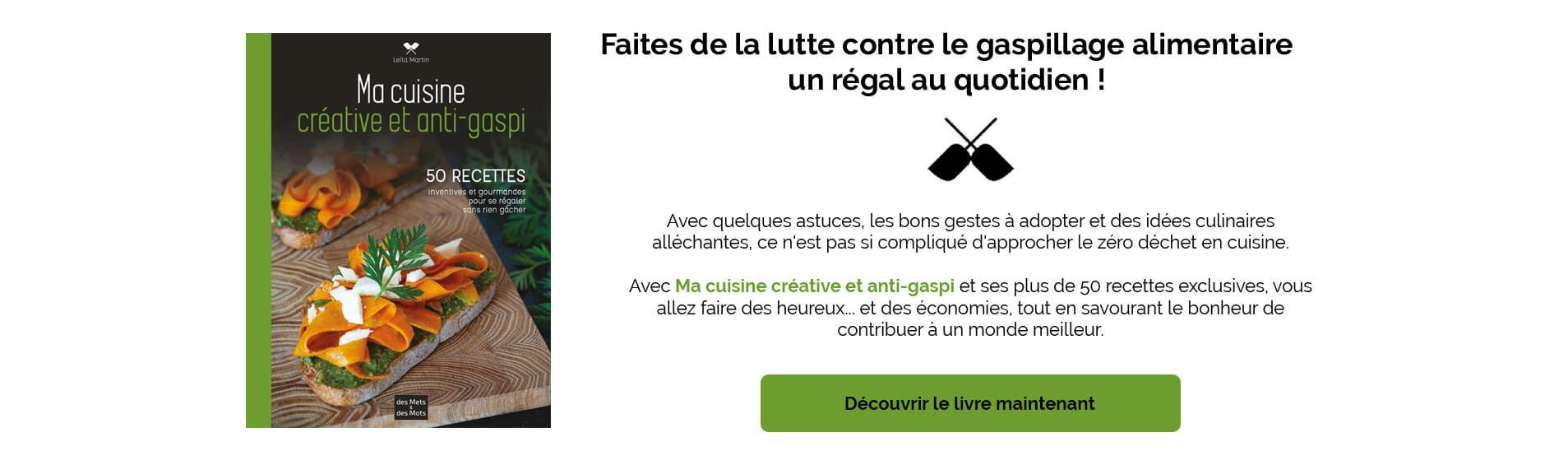 Livre ma cuisine créative et Anti Gaspi - Leila MArtin